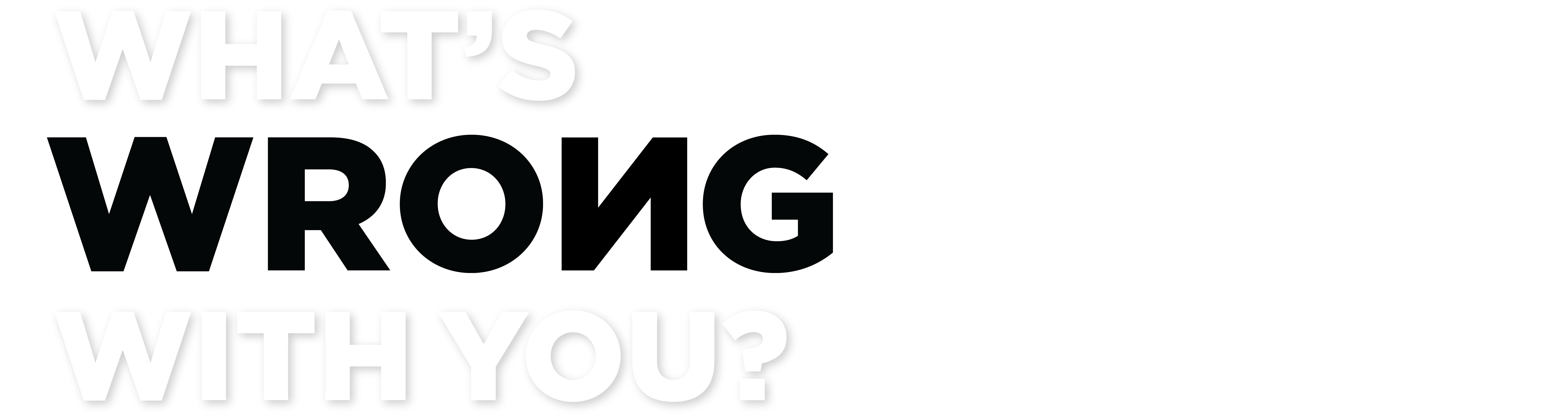 What's Wrong With You? Logo
